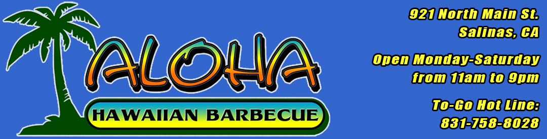 aloha hawaiian barbecue and plate lunches salinas california monterey county